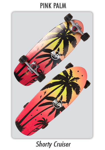 Shorty Cruiser Pink Palm